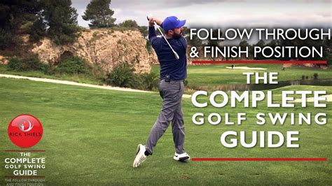 golf swing guide the follow through finish position the complete golf