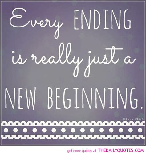 every ending new beginning life quotes sayings pictures