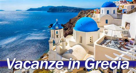 vacanze grecia offerte vacanza grecia dedalo tour