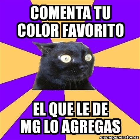 Anxiety Cat Meme Generator - meme anxiety cat comenta tu color favorito el que le de
