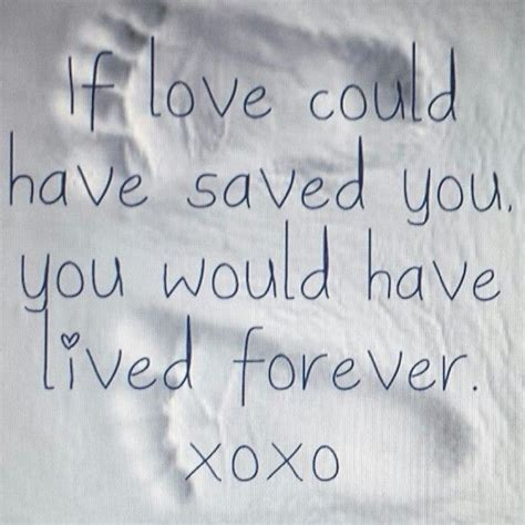 tattoo quotes about love and loss missing my baby today don t know why maybe it was the