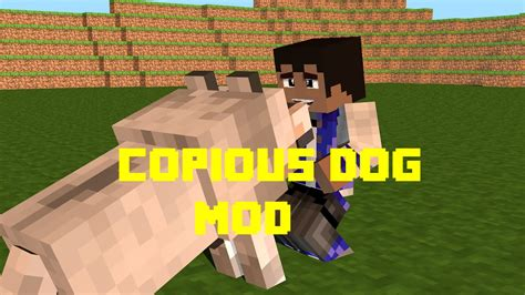 mods in minecraft dogs minecraft mods copious dog mod 1 7 10 youtube