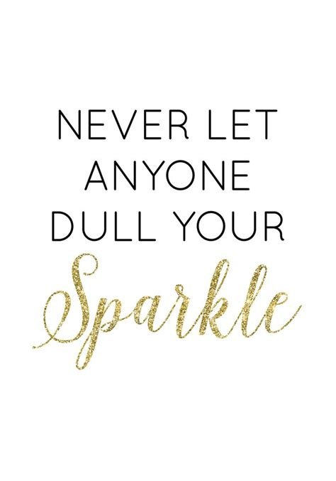 printable glitter quotes free printable dull your sparkle wall art sparkle