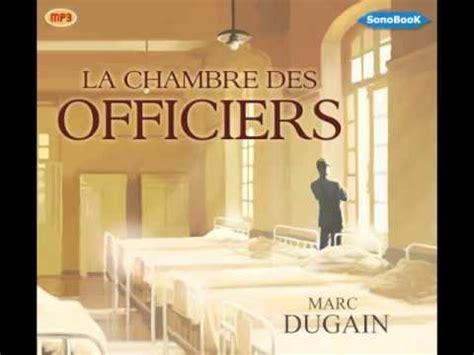 la chambre des officiers livre livre audio la chambre des officiers de marc dugain