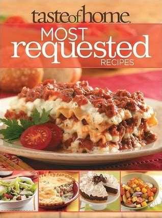 taste of home most requested recipes by taste of home