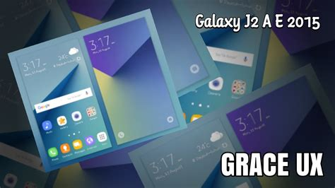 themes for j2 note 7 grace ux theme galaxy a e series j2 2015 youtube
