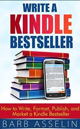 jaki format ebook na kindle write a kindle bestseller how to write format publish