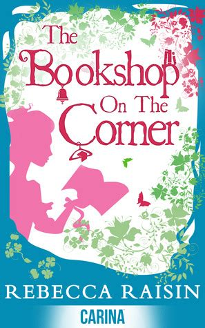 The Bookshop On The Corner A Novel book review the bookshop on the corner by raisin