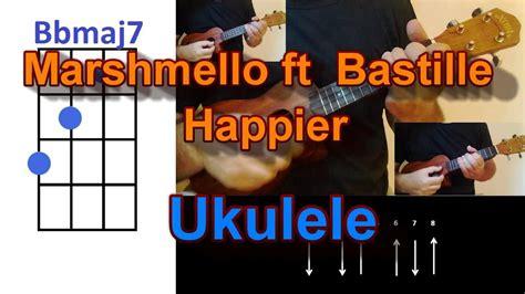 marshmello ukulele chords marshmello ft bastille happier ukulele cover youtube