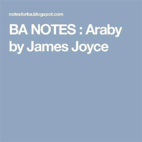 themes for araby by james joyce best 25 araby james joyce ideas on pinterest araby by
