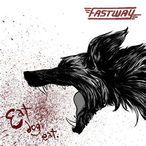 puppy eats fast album review fastway eat eat guitar muse
