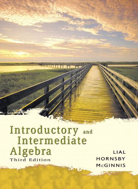intermediate algebra for college students 3rd edition lial hornsby mcginnis introductory and intermediate