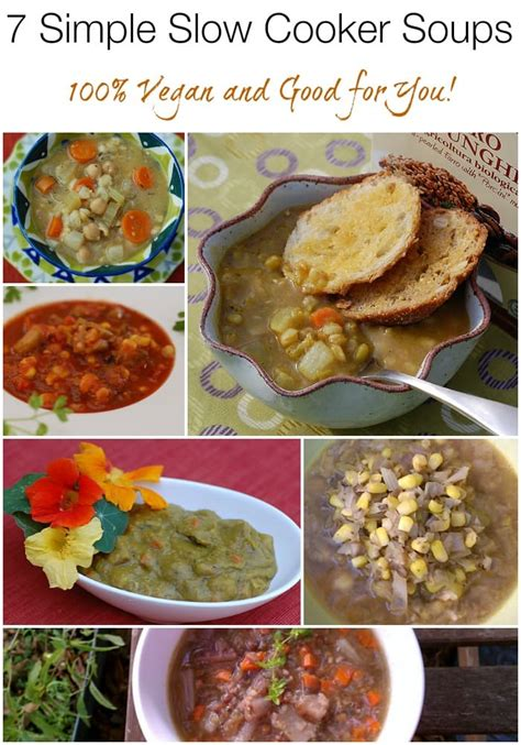 vegan soup recipes for cookers 7 simple vegan cooker soups