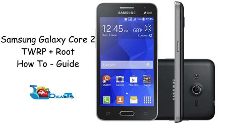samsung galaxy core 2 android themes root install twrp recovery on samsung galaxy core 2 sm