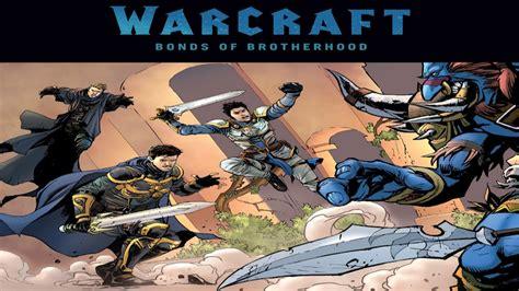 warcraft bonds of brotherhood graphic novel comic 1080p youtube