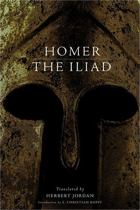 The Iliad By Homer the iliad by homer quotes quotesgram