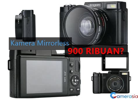 Kogan Review review kamera kogan mirrorless 24mp 900 ribuan camerasia