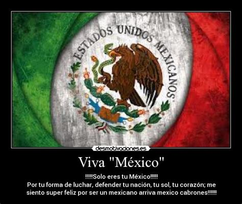 imagenes chistosas viva mexico viva quot m 233 xico quot desmotivaciones