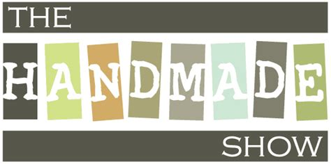 The Handmade Expo - the handmade show the handmade show 2017