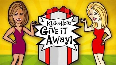 Sweepstakes Today Com - enter klg and hoda s give it away sweepstakes today com