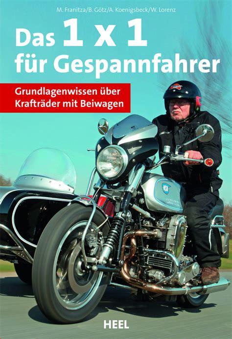 Motorrad Gespannfahrer by 1 X 1 F 252 R Gespannfahrer Buch