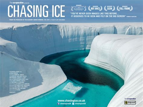 chaising ice chasing ice inspires action with visuals and a personal