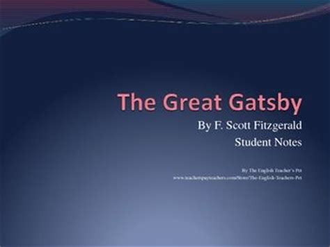 themes in the great gatsby explained the great gatsby student notes powerpoint included is a