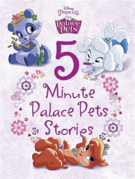 Stories To Treasure Five Tales To Delight Us Str Trea 5 minute palace pets stories disney books disney