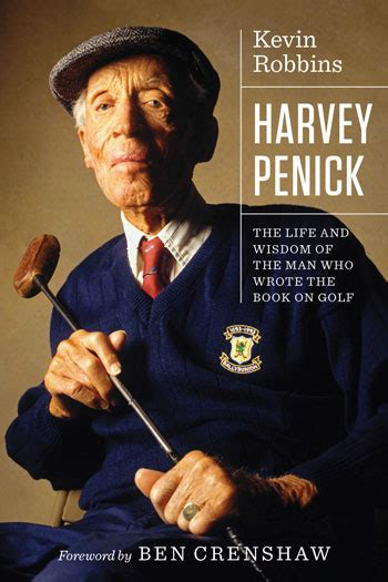 harvey penick the and wisdom of the who wrote the book on golf books harvey penick the and wisdom of the who wrote the