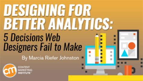 better analytics designing for better analytics 5 decisions web designers