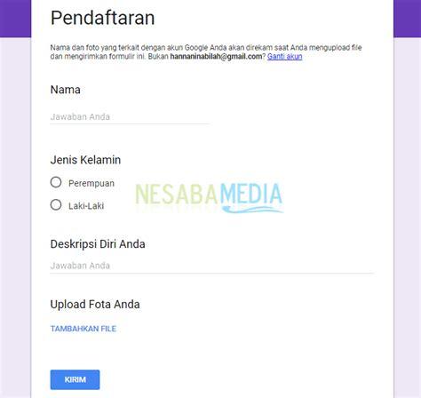 cara membuat kuesioner melalui google form cara membuat google form formulir online terbaru 2018