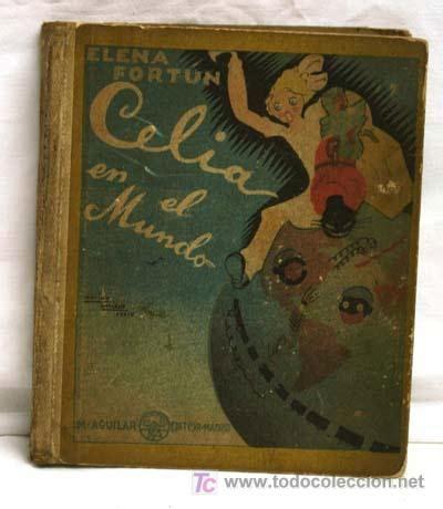 celia en el mundo celia en el mundo elena fort 250 n editorial aguila comprar en todocoleccion 37001375