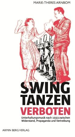 Swing Tanzen Verboten by Quot Swing Tanzen Verboten Quot A Book On Operetta After
