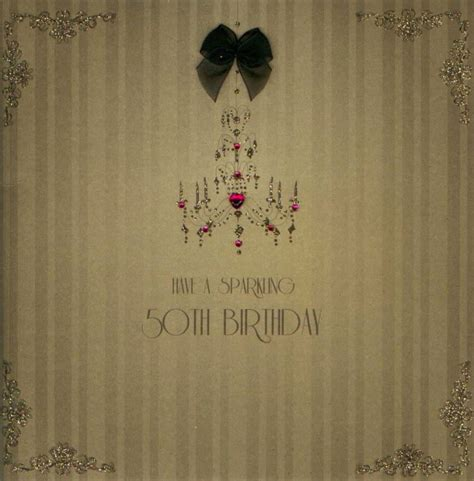 What To Write 50th Birthday Card Mojolondon Sparkling 50th Birthday Card By Five Dollar Shake
