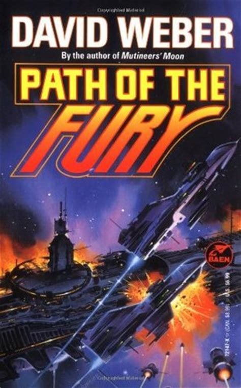 the fury books path of the fury by david weber reviews discussion