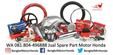 Sparepart Honda Di Ahass wa 0818 0449 6888 jual sparepart motor honda di pare pare