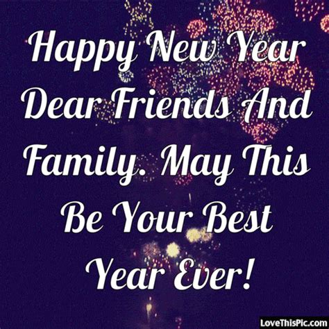 happy new year dear friends and family pictures photos