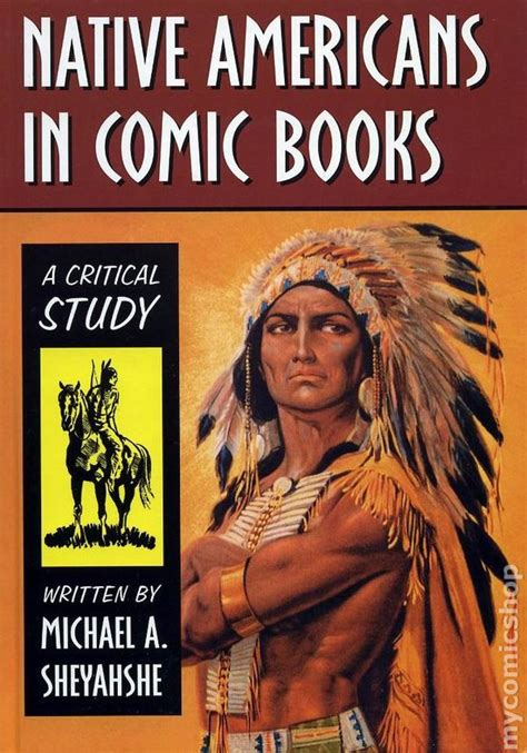 through indigenous books americans in comic books hc 2008 mcfarland a
