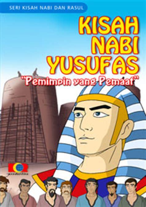 film kisah teladan nabi yusuf kisah nabi dan rosul kisah nabi yusuf dari cms
