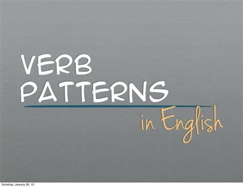 verb pattern ppt verb patterns in english