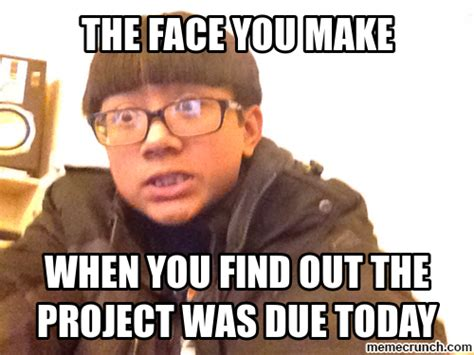 The Face Meme - the face you make