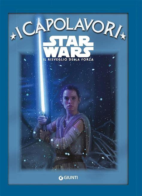 libro star wars attack of libro star wars il risveglio della forza lafeltrinelli