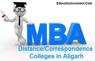 Mba Correspondence Colleges In Delhi by Top 3 Mba Distance Correspondence Colleges In Aligarh