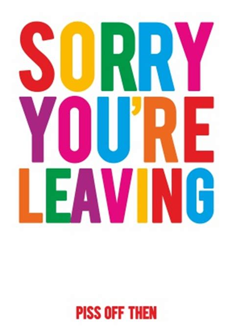 sorry you re leaving card template then leaving card