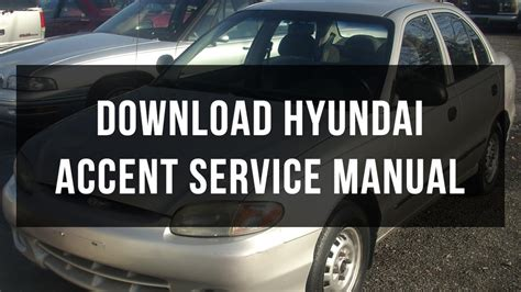 free auto repair manuals 1998 hyundai accent security system download hyundai accent service manual youtube