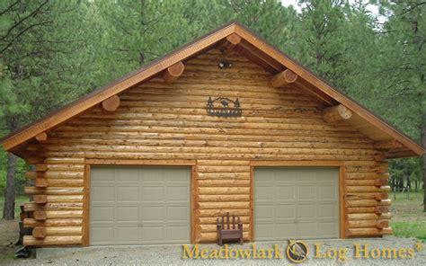 log home with 2 garages log home garage plans linwood garages and barns meadowlark log homes