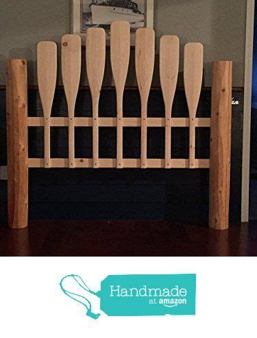 canoe paddle headboard 17 best ideas about oar decor on pinterest wooden paddle