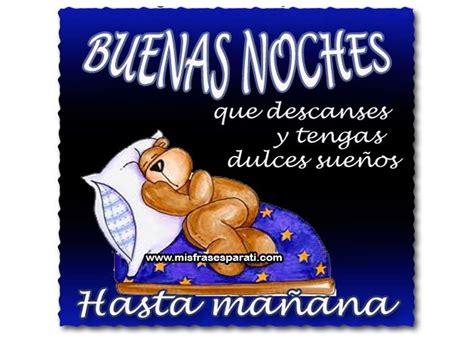 imagenes feliz noche tqm buenas noches buenas noches pinterest buenas noches