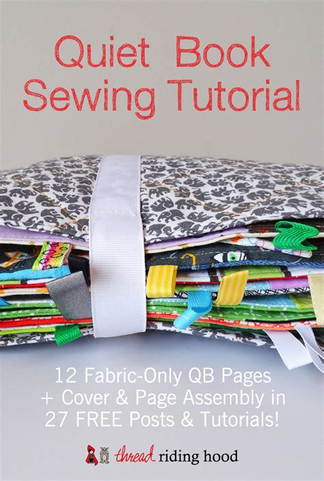 books on pattern making and sewing 27 free quiet book sewing tutorials to sew your own 12