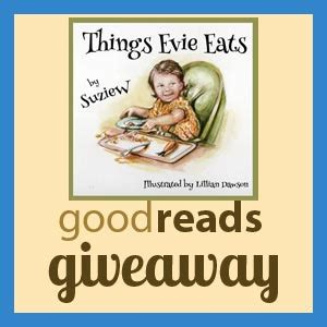 Goodreads Giveaways How To Win - win an autographed paperback copy of quot things evie eats quot on goodreads